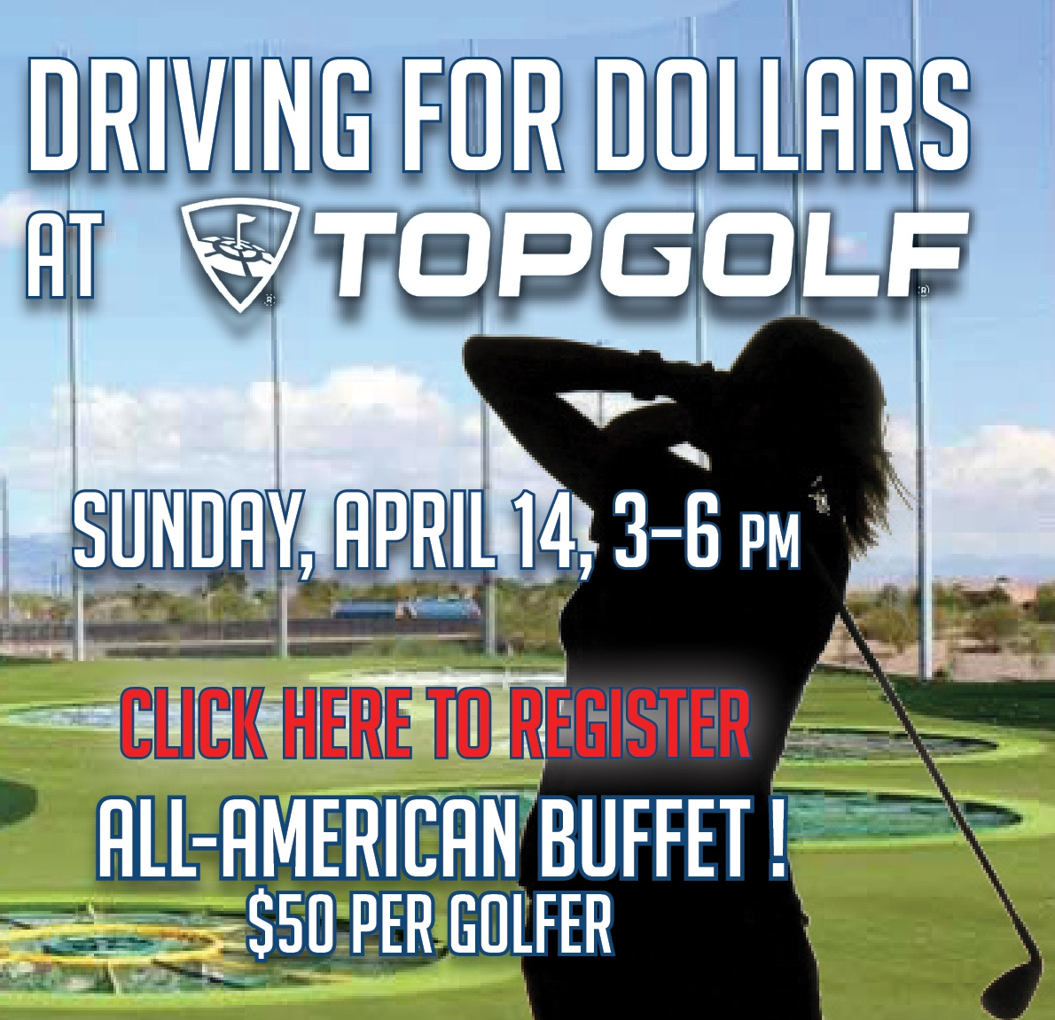 Click here to register for the Driving for Dollars Fundraiser at TopGolf